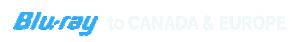 BluRay_Canada_Europe